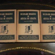 Libros de segunda mano: DICCIONARIO BIOGRÀFICO DE ARTISTAS DE CATALUNYAS, J. F. RÁFOLS, PRIMERA EDICIÓN 1951, 3 T COMPLETO. Lote 115474551