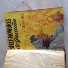 Libros de segunda mano: SIETE HOMBRES DE GASCUÑA, R.F.DELDERFIELD. Lote 47046581
