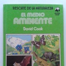 Libros de segunda mano: RESCATE DE LA NATURALEZA - EL MEDIO AMBIENTE - DAVID COOK - ADENA / WWF - DEBATE / CIRCULO - 1985. Lote 47049632