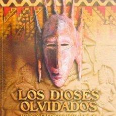 Libros de segunda mano - LOS DIOSES OLVIDADOS. Mitos y creencias mas alla de la antigüedad clasica - NOGUIN, J. G. (NUEVO) - 43878284