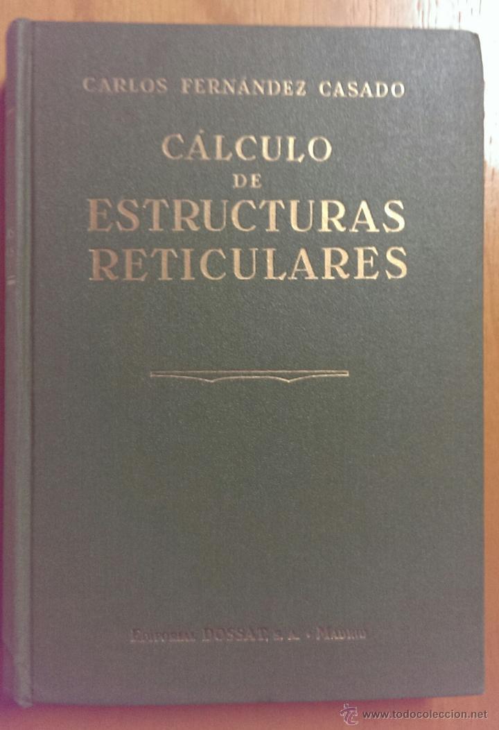 C lculo de estructuras reticulares carlos fern vendido - Estructuras invernaderos segunda mano ...
