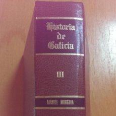 Libros de segunda mano: HISTORIA DE GALICIA VOL.III MANUEL MURGUIA Y BENITO VICETTO EDITORIAL GAMMA AÑO 1978. Lote 47087016