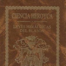Libros de segunda mano: CIENCIA HEROYCA REDUCIDA A LAS LEYES HERÁLDICAS DEL BLASÓN. EDICIÓN FACSIMILAR. TOMO II. RM67718. Lote 47088908
