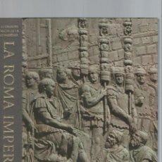 Libros de segunda mano: LAS GRANDES ÉPOCAS DE LA HUMANIDAD, HISTORIA DE LAS CULTURAS MUNDIALES, LA ROMA IMPERIAL. Lote 47091847