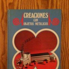 Libros de segunda mano - CREACIONES CON OBJETOS METALICOS - CREACIONES MANUALES EDUCATIVAS - LIBRO - ASURI-ALTEA - EDUCACIÓN - 47098177