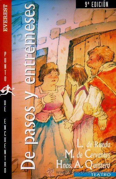DE PASOS Y ENTREMESES. L.DE RUEDA, CERVANTES, HNOS A.QUINTERO. OBRA DE TEATRO. ED.EVEREST, 2005 (Libros de Segunda Mano - Literatura Infantil y Juvenil - Otros)