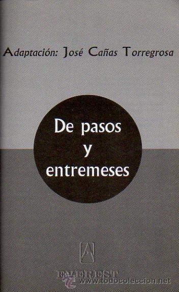 Libros de segunda mano: DE PASOS Y ENTREMESES. L.DE RUEDA, CERVANTES, HNOS A.QUINTERO. OBRA DE TEATRO. ED.EVEREST, 2005 - Foto 3 - 47109086