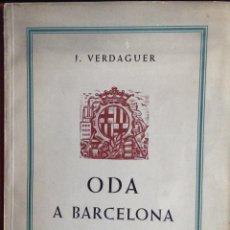 Libros de segunda mano: ODA A BARCELONA J. VERDAGUER GRABADOS AL BOJ DE A. OLLÉ PINELL EDICION DE SOLO 2000 EJEMPLARES. Lote 47133428