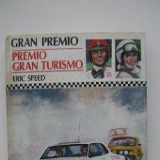 Libros de segunda mano: PREMIO GRAN TURISMO | ERIC SPEED. Lote 47145589