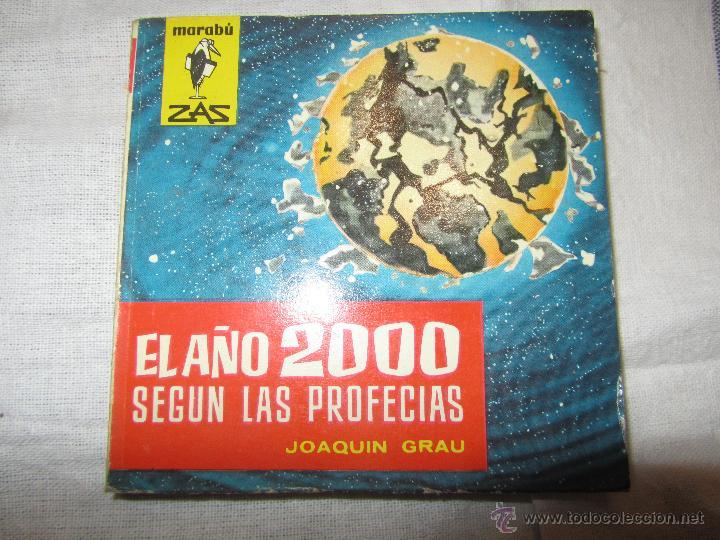 EL AÑO 2000 SEGUN LAS PROFECIAS LIBRO DE JOAQUIN GRAU 1962 (Libros de Segunda Mano - Parapsicología y Esoterismo - Otros)