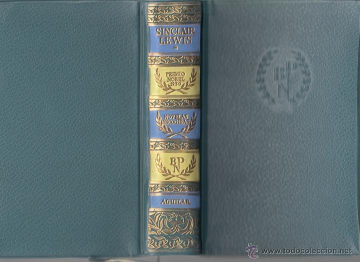 SINCLAIR LEWIS NOVELAS ESCOGIDAS AGUILAR 1957 1ª EDICIÓN * CALLE MAYOR BABBITT EL DOCTOR ARROWSMITH (Libros de Segunda Mano (posteriores a 1936) - Literatura - Otros)