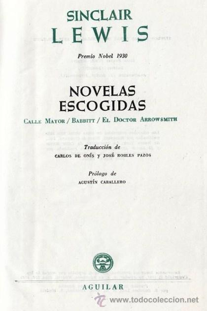 Libros de segunda mano: SINCLAIR LEWIS NOVELAS ESCOGIDAS AGUILAR 1957 1ª EDICIÓN * CALLE MAYOR BABBITT EL DOCTOR ARROWSMITH - Foto 2 - 47164123