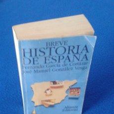 Libros de segunda mano: FERNANDO GARCÍA DE CORTÁZAR: BREVE HISTORIA DE ESPAÑA. Lote 47186626
