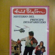 Libros de segunda mano: MISTERIO DEL PRÍNCIPE DESAPARECIDO / ENID BLYTON (1986). Lote 47261469