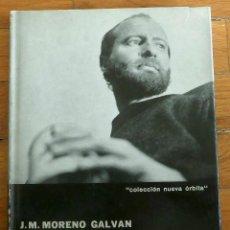 Libros de segunda mano: JOSÉ Mª. MORENO GALVÁN: MANOLO MILLARES. Lote 47263104