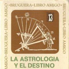 Libros de segunda mano: HADÈS : LA ASTROLOGÍA Y EL DESTINO DE OCCIDENTE. (ED. BRUGUERA, LIBRO AMIGO, 1973). Lote 47263253