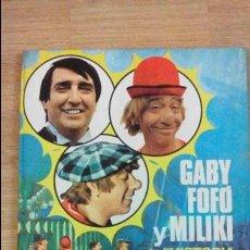 Libros de segunda mano: GABY FOFO Y MILIKI - HISTORIA DE UNA FAMILIA DE CIRCO. Lote 47269503