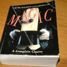 Libros de segunda mano: MARK WILSONS CYCLOPEDIA OF MAGIC. Lote 47272008