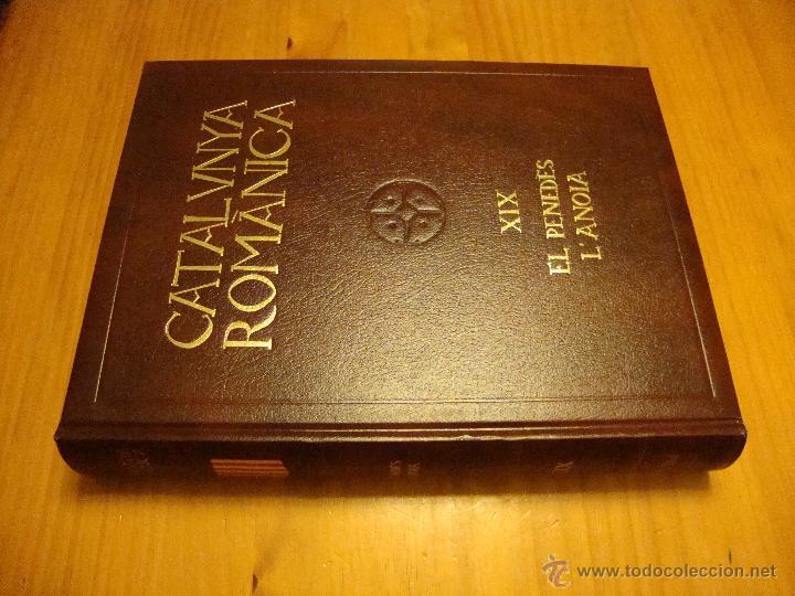 Libros de segunda mano: CATALUNYA ROMÀNICA XIX. EL PENEDÈS, L'ANOIA - ENCICLOPÈDIA CATALANA, 1992 - Foto 2 - 47273670