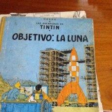Libros de segunda mano: OBJETIVO : LA LUNA. TINTIN. EDITORIAL JUVENTUD ,1964. Lote 47292629