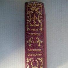 Libros de segunda mano: OBRAS SELECTAS. MIGUEL DE UNAMUNO.. Lote 47297470