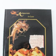 Libros de segunda mano: L-924. ANTIQUORUM IN LOVE. HOROLOGY, JEWELRY AND OBJECTS OF VERTU CELEBRATING LOVE'S SYMBOLISMS.. Lote 47324219