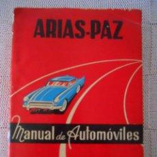Libros de segunda mano: MANUAL DE AUTOMÓVILES ÁRIAS-PAZ 1968. Lote 47341361