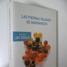 Libros de segunda mano: LAS PIEDRAS FALACES DE MARRAKECH,STEPHEN JAY GOULD,2011,CRITICA ED,. Lote 47345458