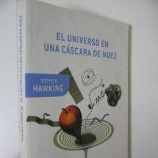 Libros de segunda mano: EL UNIVERSO EN UNA CASCARA DE NUEZ,STEPHEN HAWKING,2010,CRITICA ED,. Lote 47345546