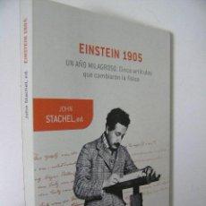 Libros de segunda mano: EINSTEIN 1905,JOHN STACHEL, 2011,CRITICA ED,REF CIENCIAS. Lote 47345583