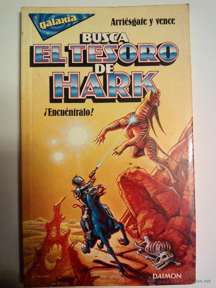 BUSCA EL TESORO DE HARK. R.L. STINE. EDICIONES DAIMON. ESPAÑA 1986. ARRIÉSGATE Y VENCE. (Libros de Segunda Mano - Literatura Infantil y Juvenil - Otros)