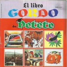 Libros de segunda mano: EL LIBRO GORDO DE PETETE. EDITORIAL P.T.T. MADRID. 1982. Lote 47358931