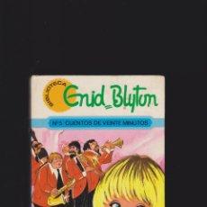 Libros de segunda mano: CUENTOS DE VEINTE MINUTOS Nº 5 / ENID BLYTON - ILUSTRACIONES: MARIA PASCUAL. Lote 47361898