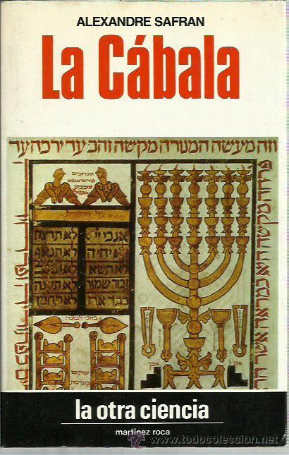 0016556 LA CABALA / ALEXANDRE SAFRAN, CON LA COLABORACIÓN DE ESTHER STAROBINSKI-SAFRAN (Libros de Segunda Mano - Historia - Otros)
