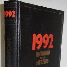 Libros de segunda mano: AAVV. ANUARIO DE HECHOS 1992. Lote 47335243