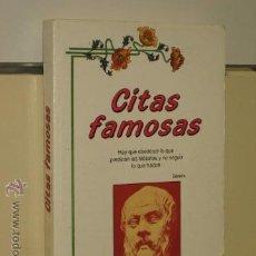 Libros de segunda mano: CITAS FAMOSAS - EDICOMUNICACION OCASION. Lote 47376726