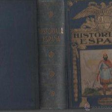 Libros de segunda mano: AGUSTIN BLANQUEZ FRAILE HISTORIA DE ESPAÑA BARCELONA 1942 EDITORIAL RAMON SOPENA. Lote 46526794
