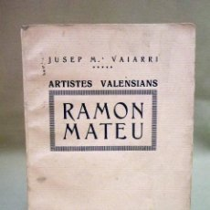 Libros de segunda mano: LIBRO, RAMON MATEU, QONSELL DE PUBLICASIONS PRO POESIA, VAIARRI, ARTISTES VALENSIANS,. Lote 47416341
