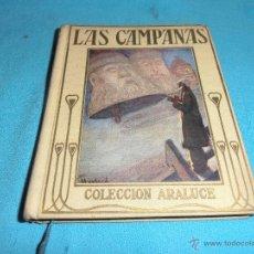 Libros de segunda mano: LAS CAMPANAS, COLECCION ARALUCE, Nº 78. Lote 47418769