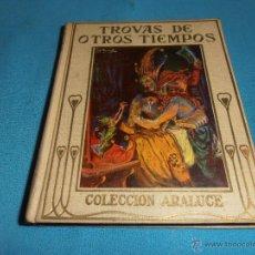 Libros de segunda mano: TROVAS DE OTROS TIEMPOS, COLECCION ARALUCE, Nº 48. Lote 47418818