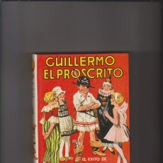 Libros de segunda mano: GUILLERMO - EL PROSCRITO - RICHMAL CROMPTON - EDITORIAL MOLINO 1980 / ILUSTRADO. Lote 47421440