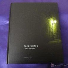 Libros de segunda mano: NOCTURNOS. GALICIA ILUMINADA.MANUEL ORIO.LA REGION.2008. Lote 47429768