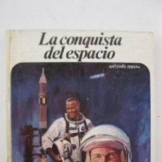 Libros de segunda mano: LA CONQUISTA DEL ESPACIO - ANTONIO RIBERA - NUEVO AURIGA Nº 25 - AFHA INTERNACIONAL - AÑO 1978.. Lote 47454843