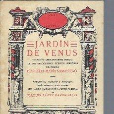 Libros de segunda mano: JARDÍN DE VENUS, FELIX MARÍA SAMANIEGO, AKAL MADRID 1977, RÚSTICA, 160 PÁGS, 13 POR 19CM. Lote 47464289