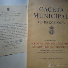 Libros de segunda mano: GACETA MUNICIPAL DE BARCELONA: CONGRESO EUCARÍSTICO BARCELONA (1952). 140 PÁG TORRA-BALARI LLAVALLOL. Lote 47474764