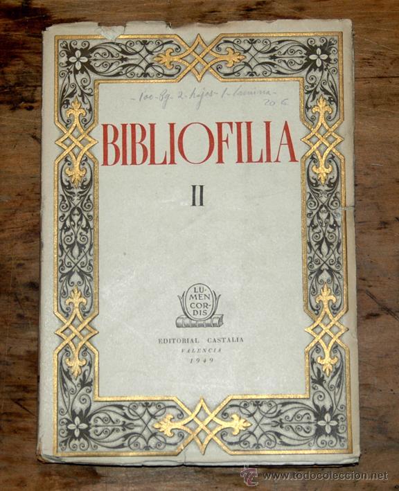 1949 - BIBLIOFILIA II - EDITORIAL CASTALIA (Libros de Segunda Mano - Bellas artes, ocio y coleccionismo - Otros)