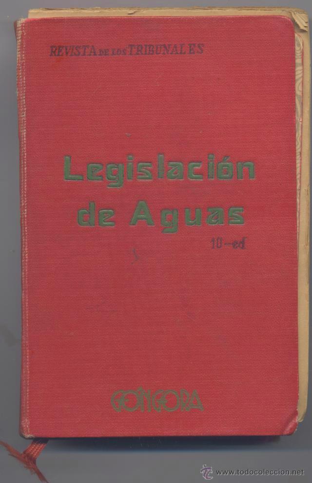 LEGISLACION DE AGUAS-FRANCISCO PAN MONTOJO- EDICION AÑO 1958 (Libros de Segunda Mano - Bellas artes, ocio y coleccionismo - Otros)