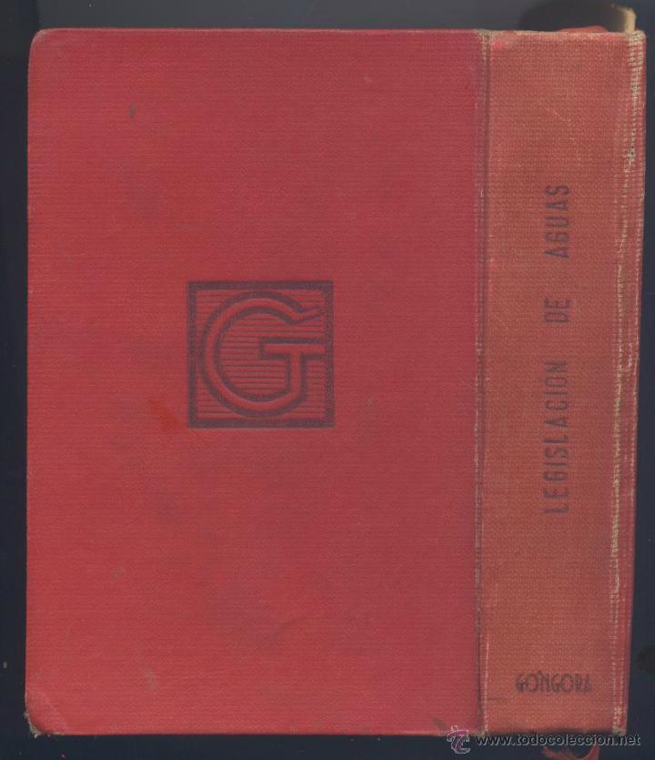 Libros de segunda mano: LEGISLACION DE AGUAS-FRANCISCO PAN MONTOJO- EDICION AÑO 1958 - Foto 2 - 47477322