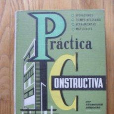 Libros de segunda mano: PRACTICA CONSTRUCTIVA, MONOGRAFICAS CEAC, NUMERO 4. Lote 47504156