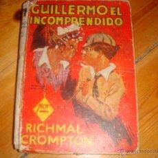 GUILLERMO EL INCOMPRENDIDO, RICHMAL CROMPTON,